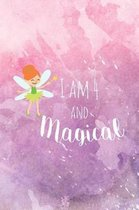 I Am 4 and Magical