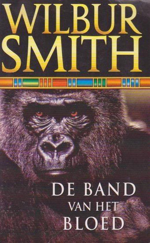 De Band Van Het Bloed - Wilbur Smith |