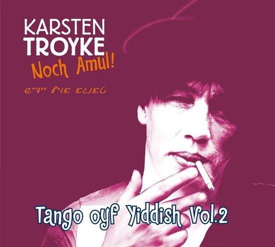 Noch Amul! Tango Oyf Yiddish Vol. 2