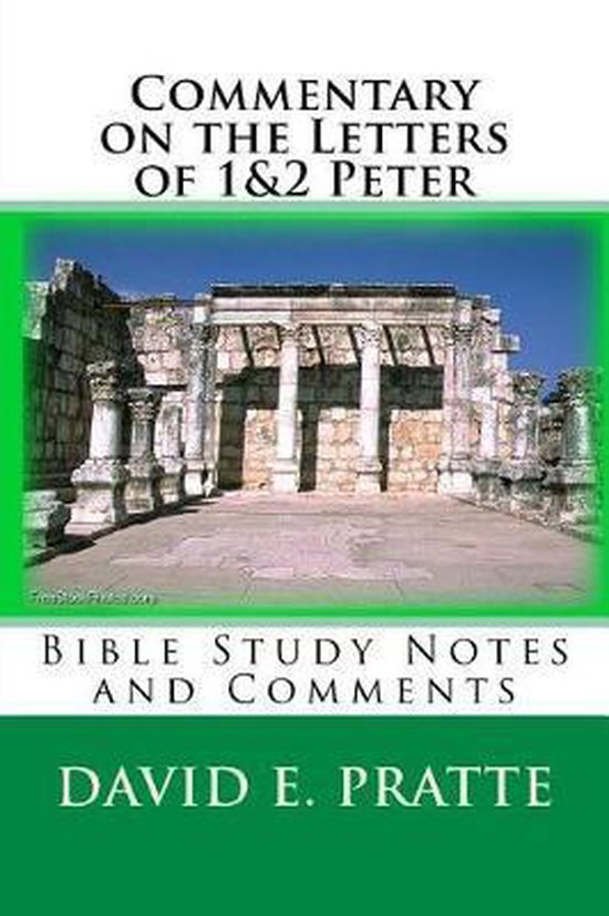 Boek cover Commentary on the Letters of 1&2 Peter van David E Pratte (Paperback)