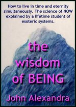 The Wisdom of Being