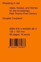 Douglas Coupland - Shopping in Jail
