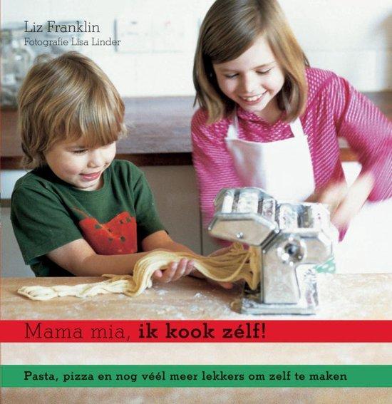 Mama mia, ik kook zélf! - L. Franklin pdf epub
