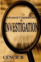 Advanced Criminal Law and Investigation