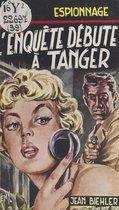 L'enquête débute à Tanger