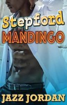 Stepford Mandingo