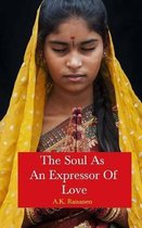 The Soul As An Expressor Of Love