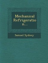 Mechanical Refrigeration...