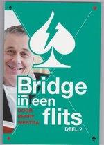 Bridge in een Flits Deel 2