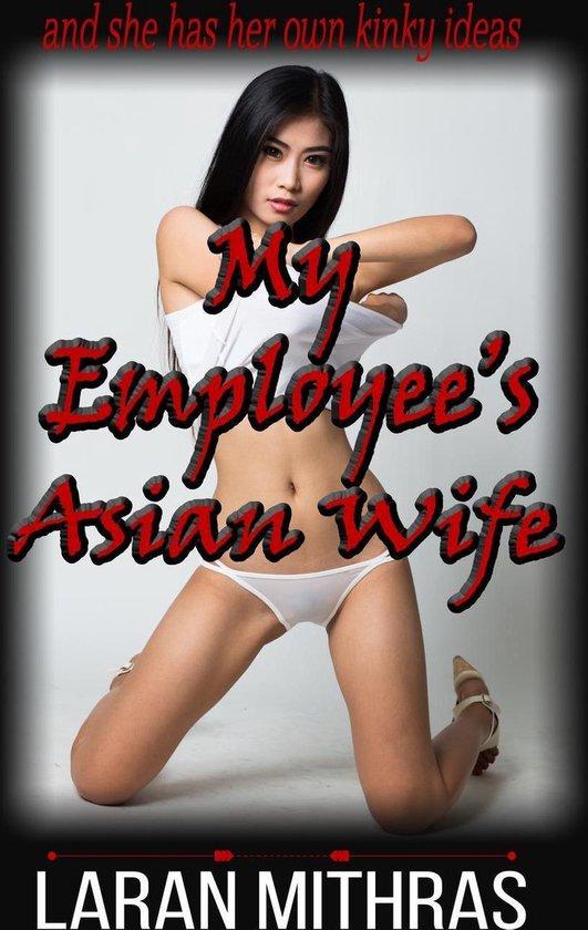 My Employee's Asian Wife
