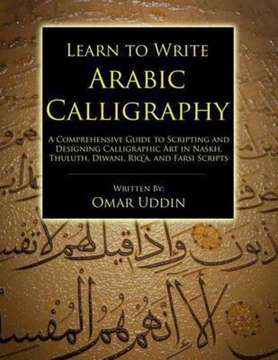 Learn to Write Arabic Calligraphy