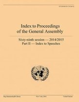 Index to proceedings of the General Assembly: sixty-ninth session - 2014-2015, Part II