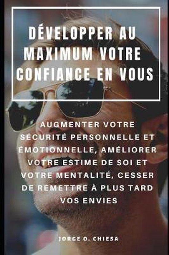 D velopper Au Maximum Votre Confiance En Vous