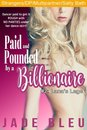 Paid and Pounded by a Billionaire 2: Lana's Legs