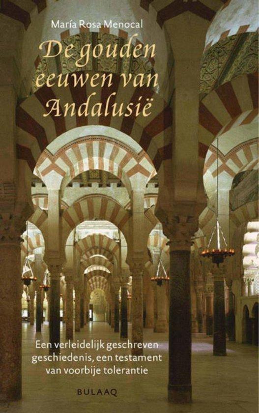 De gouden eeuwen van Andalusie - M.R. Menocal | Fthsonline.com