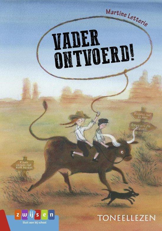 Boek cover Toneellezen  -   Vader ontvoerd! van Martine Letterie (Hardcover)