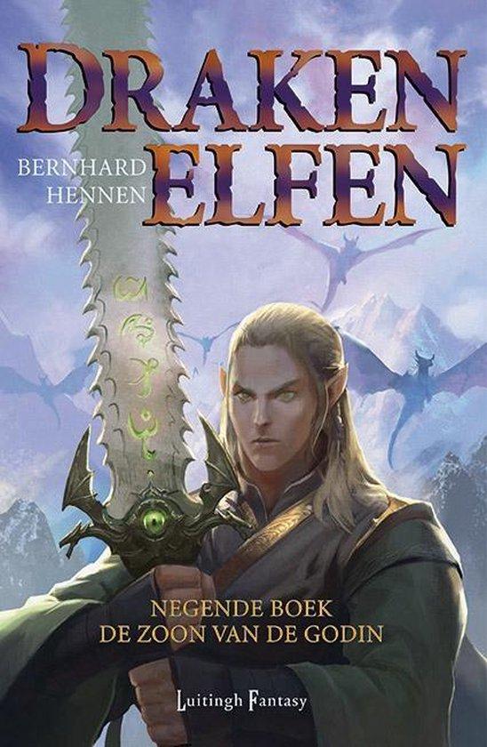 Drakenelfen 9 - De Zoon van de Godin - Bernhard Hennen |