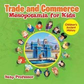 Trade and Commerce Mesopotamia for Kids - Children's Ancient History