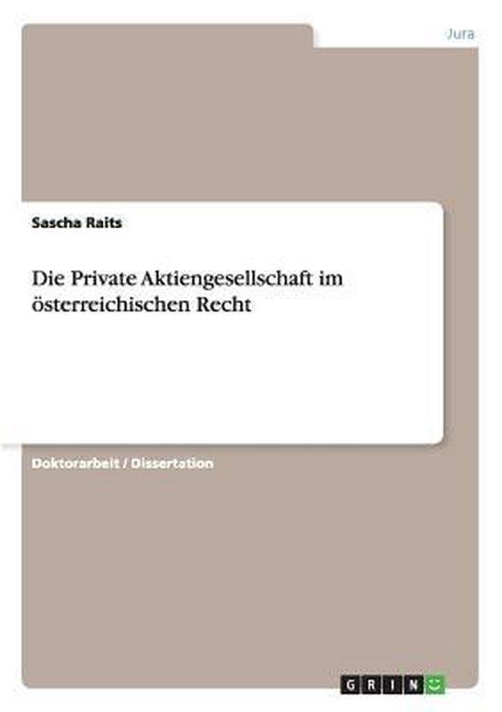 Die Private Aktiengesellschaft Im sterreichischen Recht