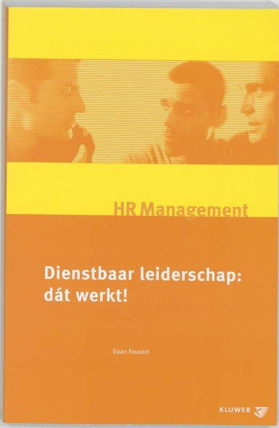 HR Management - Dienstbaar leiderschap - D. Fousert |