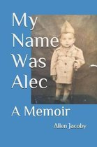 My Name Was Alec