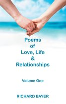 Poems of Love, Life & Relationships