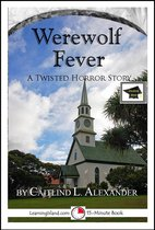 Werewolf Fever: A 15-Minute Horror Story, Educational Version