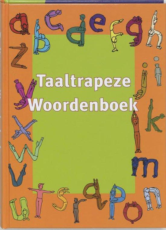 Taaltrapeze 4/5 woordenboek - C. van der Bijl |