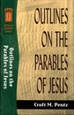 Outlines on the Parables of Jesus (Sermon Outline Series)