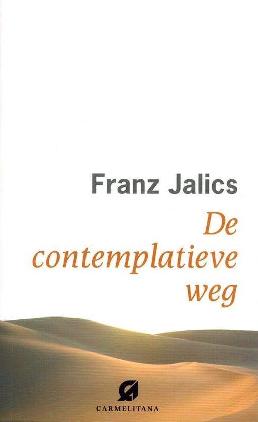 De contemplatieve weg - Franz Jalics | Readingchampions.org.uk