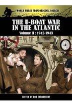 U-Boat War in the Atlantic Vol II - 1942-1943