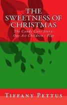 The Sweetness of Christmas