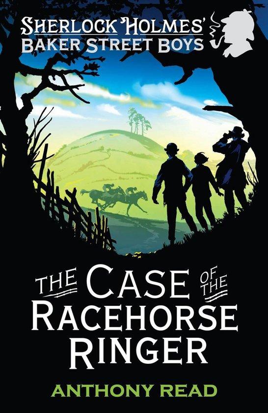 The Baker Street Boys: The Case of the Racehorse Ringer