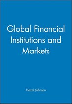 Global Financial Institutions and Markets