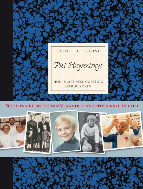 Carnet De Cuisine Piet Huysentruyt - Piet Huysentruyt |