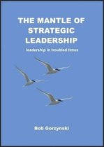The Mantle of Strategic Leadership