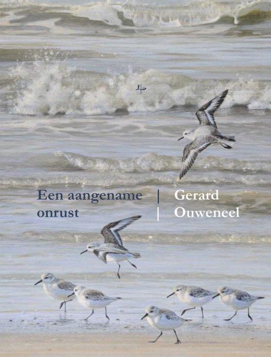 Een aangename onrust - Gerard Ouweneel   Fthsonline.com