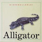 Dierenallerlei  -   Alligator