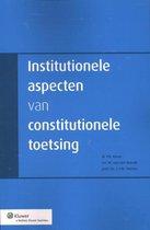 Institutionele aspecten van constitutionele toetsing