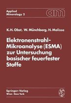 Elektronenstrahl-Mikroanalyse (Esma) Zur Untersuchung Basischer Feuerfester Stoffe