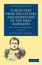 A A Selection from the Letters and Despatches of the First Napoleon 3 Volume Set A Selection from the Letters and Despatches of the First Napoleon