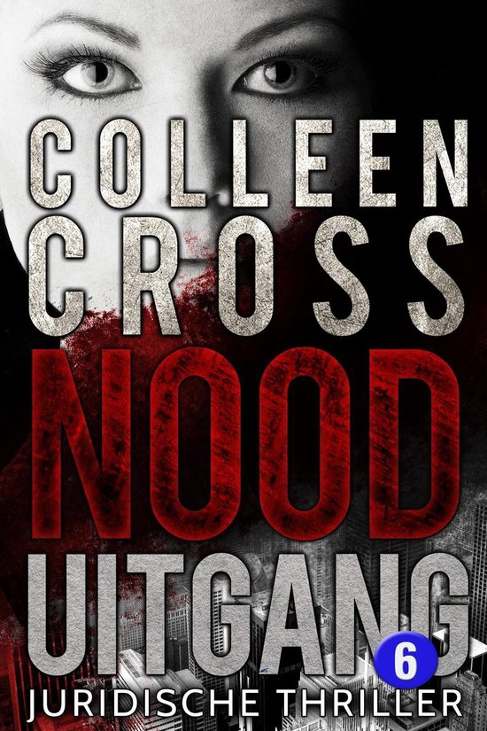 Katerina Carter thrillerserie 6 - Nooduitgang - deel 6 - Colleen Cross pdf epub