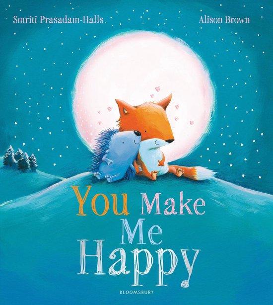 Boek cover You Make Me Happy van Smriti Prasadam-Halls (Onbekend)