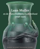 Leen Muller en de Plateelbakkerij Zuid-Holland (1898-1936)