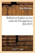 Belfond Et Sophie Ou Les Suites de l'Inexp rience