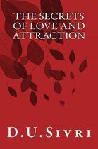 The Secrets of Love and Attraction