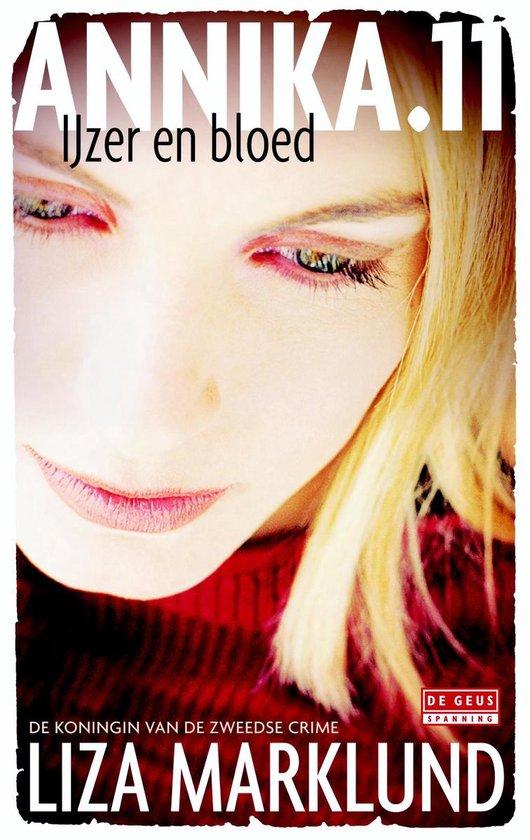 Annika 11 - IJzer en bloed - Liza Marklund |