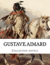 Gustave Aimard, Collection Novels