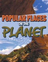 Popular Places on the Planet