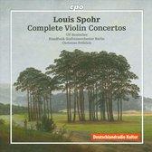 Louis Spohr: Complete Violin Concertos